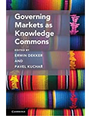 Governing Markets as Knowledge Commons
