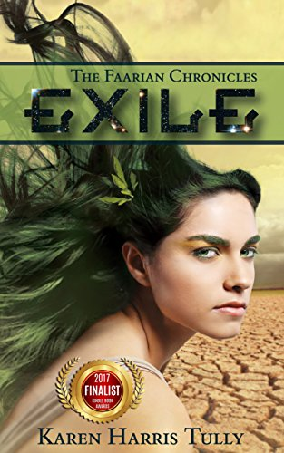 Book: The Faarian Chronicles - Exile by Karen Harris Tully