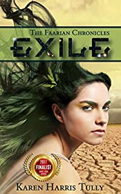 Exile: A YA SciFi Adventure (The Faarian Chronicles Trilogy Book 1)