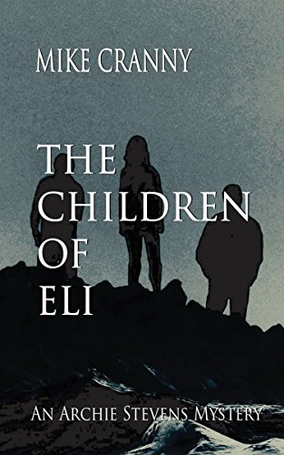 The Children of Eli by [Cranny, Mike]