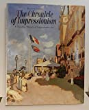 img - for The Chronicle of Impressionism: A Timeline History of Impressionist Art book / textbook / text book