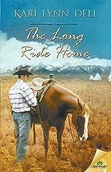 The Long Ride Home by Kari Lynn Dell (2015-02-03)