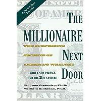 The Millionaire Next Door: The Surprising Secrets of America
