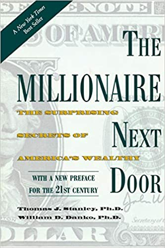 The Millionaire Next Door: The Surprising Secrets of
