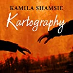 Kartography | Kamila Shamsie