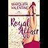 Royal Affair: A Royals in Exile Novel