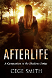 Afterlife: A Shadows Series Companion Novella