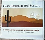 img - for Casey Research 2013 Summit (Complete Audio Collection) - Tucson, Arizona book / textbook / text book