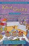 Knot Guilty (A Crochet Mystery)