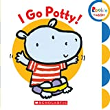I Go Potty! (Rookie Toddler)