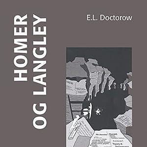 Homer og Langley [Homer & Langley] Audiobook