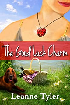 The Good Luck Charm (The Good Luck Series Book 1) by [Tyler, Leanne]