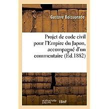Projet de Code de Procedure Criminelle Pour L'Empire Du Japon, Accompagne D'Un Commentaire