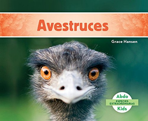 Download Avestruces (Ostriches) (Especies Extraordinarias (Super Species)) (Spanish Edition) pdf epub