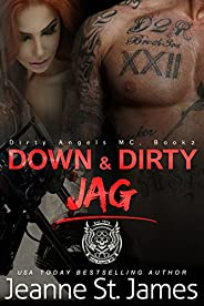 Down & Dirty: Jag (Dirty Angels MC Boo