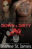 Down & Dirty: Jag (Dirty Angels MC Book 2)