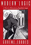 img - for Modern Logic: A Text in Elementary Symbolic Logic by Graeme Forbes (1994-01-20) book / textbook / text book