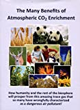 The Many Benefits of Atmospheric CO2 Enrichment, Craig D. Idso and Sherwood B. Idso, 0981969429
