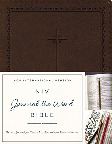 NIV, Journal the Word Bible, Leathersoft, Brown: Reflect, Journal, or Create Art Next to Your Favorite Verses