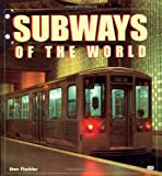 Subways of the World, Stan Fischler, 0760307520