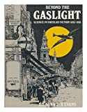 img - for Beyond the Gaslight: Science in Popular Fiction, 1985-1905 book / textbook / text book