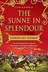 The sunne in splendour : A novel of Richard III par Sharon Kay Penman