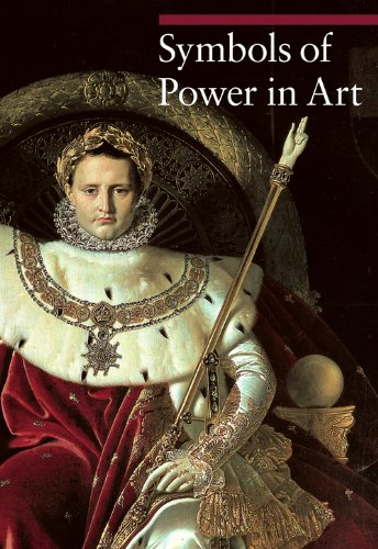 Symbols of Power in Art (A Guide to Imagery)
