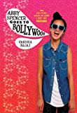 Abby Spencer Goes to Bollywood, Varsha Bajaj, 0807563633