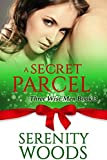 A Secret Parcel: A Christmas Billionaire Sexy Romance (Three Wise Men Book 3)