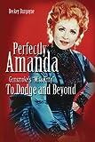 Perfectly Amanda: Gunsmoke's Miss Kitty, To Dodge and Beyond