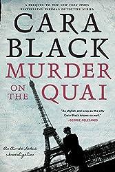 Murder on the Quai (An Aimée Leduc Investigation Book 16)