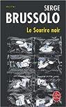 Le sourire noir par Serge Brussolo