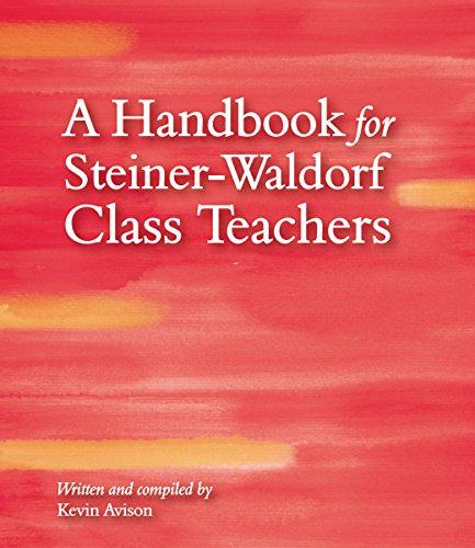 Book : A Handbook for Steiner-Waldorf Class Teachers - Ke...