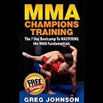 MMA Champions Training | Greg Johnson