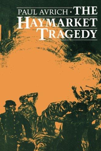 The Haymarket Tragedy