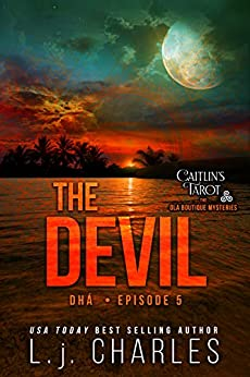 The Devil: Caitlin's Tarot (Caitlin's Tarot: The Ola Boutique Mysteries Book 5) by [Charles, L.j.]