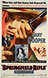 Springfield Rifle Poster Movie 11x17 Gary Cooper Phyllis Thaxter David Brian Lon Chaney Jr.