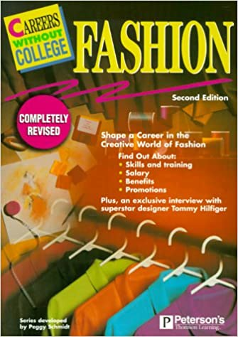 Careers W O College Fashion 2nd Ed Careers Without College Peterson S 9780768902693 Amazon Com Books