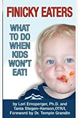 Finicky Eaters: What to Do When Kids Won't Eat Paperback