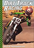 Dirt Track Racing, Ed Youngblood, 0736804749