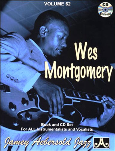 Jamey Aebersold Cd (Vol. 62, Wes Montgomery - Jazz Standards (Book & CD Set))