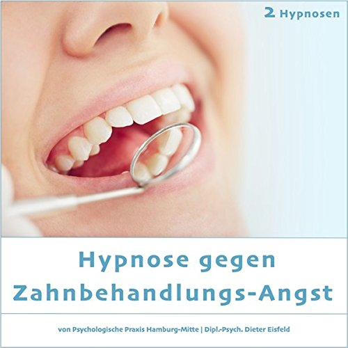hypnose-gegen-zahnbehandlungs-angst-audio-cd-2-hypnosen-die-dadurch-erzielte-angstminderung-werden-sie-beim-keinen-zahnarzt-mehr-missen-wollen