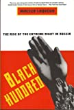 Black Hundred : The Rise of the Extreme Right in Russia, Laqueur, Walter, 0060925345