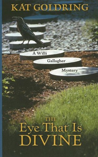 Download The Eye That Is Divine (A Willi Gallagher Mystery) pdf epub
