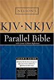 Nelson's KJV/NKJV Parallel Bible with Center-Column References, Thomas Nelson Publishing Staff, 0718009231