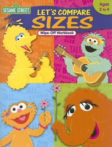 Download Sesame Street, Let's Compare Sizes: Ages 2 to 4, Wipe-off Workbook PDF