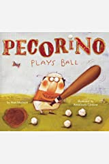 Pecorino Plays Ball (Anne Schwartz Books) Hardcover