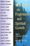 Reflections on Forgiveness and Spiritual Growth, , 0687084067
