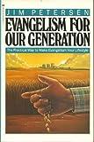 Evangelism for Our Generation, Jim Petersen, 0891094768