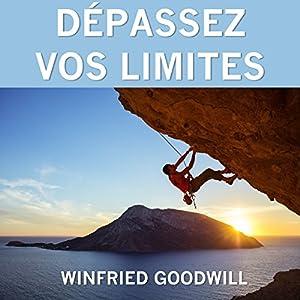 Dépassez vos limites | Livre audio